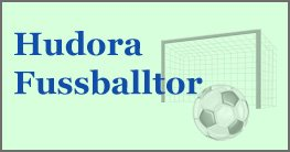 Fussballtor von Hudora