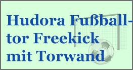 Hudora Fußballtor Freekick mit Torwand, dein neuer Partner im Fussballtraining