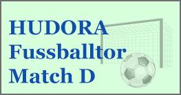 HUDORA Fußballtor Match D , das Tor mit dem du und deine Kinder ihren Spaß haben werden